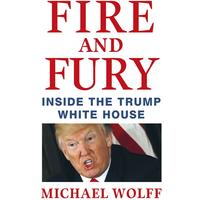 Fire and Fury - Michael Wolff (Trade Paperback)
