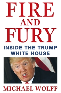 Fire and Fury - Michael Wolff (Trade Paperback) - Cover
