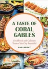A Taste of Coral Gables - Paola Mendez (Hardcover)