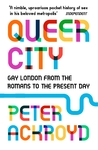 Queer City - Peter Ackroyd (Paperback)