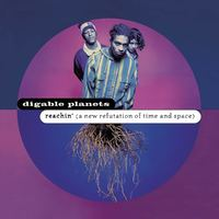 Digable Planets - Reachin (New Refutation of Time & Space)-25th Aniv (Vinyl) - Cover
