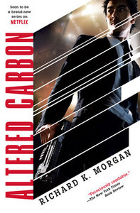 Altered Carbon - Richard K. Morgan (Paperback)