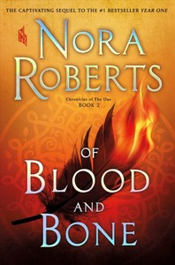 Of Blood and Bone - Nora Roberts (Hardcover)