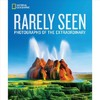 National Geographic Rarely Seen - National Geographic (Hardcover)