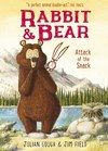 Rabbit and Bear: Attack of the Snack - Julian Gough (Hardcover)