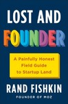Lost and Founder - Rand Fishkin (Hardcover)