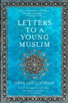 Letters to a Young Muslim - Omar Saif Ghobash (Paperback)