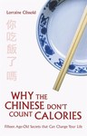 Why the Chinese Don't Count Calories - Lorraine Clissold (Paperback)