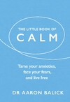 Little Book of Calm - Aaron Balick (Hardcover)
