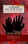 Stain On Our Past (Paperback)