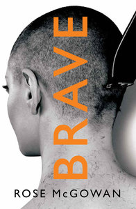 Brave - Rose McGowan (Trade Paperback) - Cover