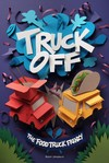 Truck Off: The Food Truck Frenzy (Board Game)