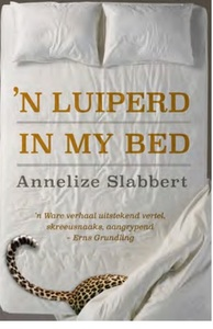 'n Luiperd in my bed - Annelize Slabbert (Paperback) - Cover