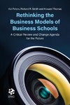 Rethinking the Business Models of Business Schools - Kai Peters (Hardcover)