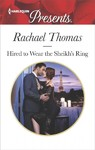 Hired to Wear the Sheikh's Ring - Rachael Thomas (Paperback)