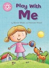 Reading Champion: Play With Me - Barrie Wade (Paperback)