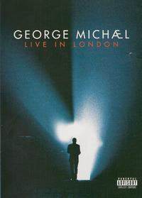 George Michael - Live In London (Region 1 DVD) - Cover