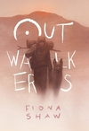 Outwalkers - Fiona Shaw (Hardcover)