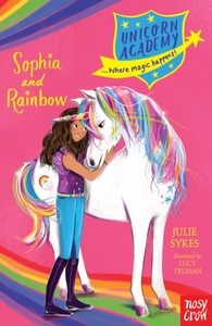 Unicorn Academy: Sophia and Rainbow - Julie Sykes (Paperback) - Cover