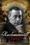 Rachmaninov: His Letters, His Home Movies and His Own Recordings (DVD)