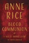 Blood Communion - Anne Rice (Hardcover)