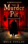 The Murder Pit - Mick Finlay (Trade Paperback)