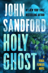 Holy Ghost - John Sandford (Hardcover)