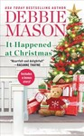 It Happened at Christmas - Debbie Mason (Paperback)