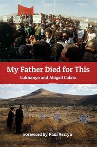 My Father Died for This - Lukhanyo Calata (Paperback) - Cover