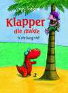 Klapper die drakie is nie bang nie! - Ingo Siegner (Paperback)