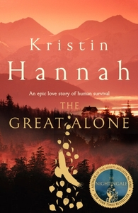 Great Alone - Kristin Hannah (Hardcover)