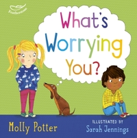What's Worrying You? - Molly Potter (Hardcover) - Cover