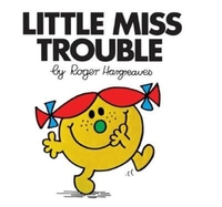 Little Miss Trouble - Roger Hargreaves (Paperback) - Cover