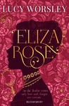 Eliza Rose - Lucy Worsley (Paperback)