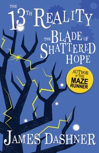 Blade of Shattered Hope - James Dashner (Paperback)