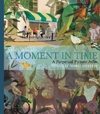 Storyworlds: a Moment In Time - Thomas Hegbrook (Hardcover)