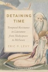 Detaining Time - Eric P. Levy (Paperback)
