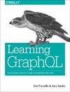 Learning Graphql - Eve Porcello (Paperback)