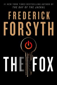 The Fox - Frederick Forsyth (Hardcover)