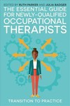 Essential Guide For Newly-Qualified Occupational Therapists (Paperback)