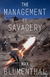 The Management of Savagery - Max Blumenthal (Hardcover)