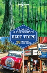 Lonely Planet Florida & the South's Best Trips - Lonely Planet (Paperback)