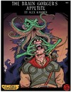 5E - The Brain Gorger's Appetite (Role Playing Game)