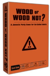 Wood or Wood Not (Party Game) - Cover