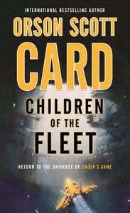 Children of the Fleet - Orson Scott Card (Paperback)