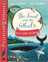 Snail and the Whale Sticker Book - Julia Donaldson (Paperback)