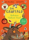 Gruffalo Explorers: the Gruffalo Autumn Nature Trail - Julia Donaldson (Paperback)