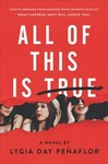 All of This Is True - Lygia Day Penaflor (Hardcover)