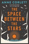Space Between the Stars - Anne Corlett (Paperback)