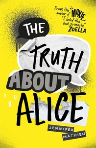Truth About Alice - Jennifer Mathieu (Paperback) - Cover